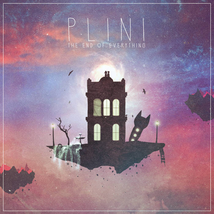 PLINI - The End Of Everything cover