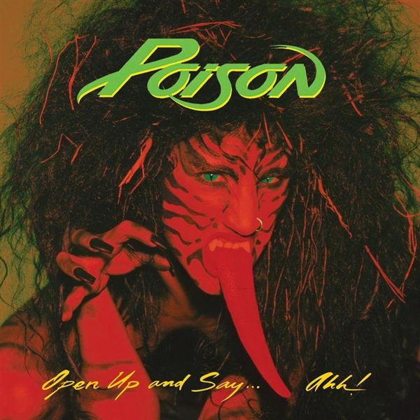 POISON - Open Up And Say... Ahh! cover