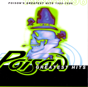 Poison Poison S Greatest Hits 1986 1996 Reviews