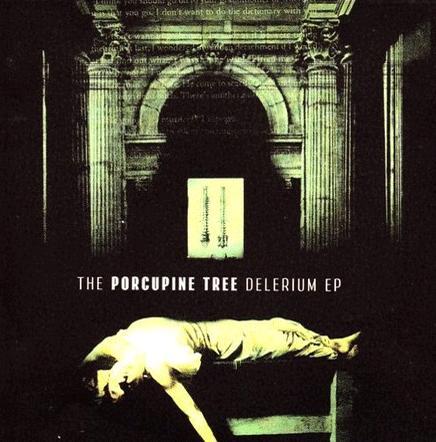 PORCUPINE TREE - Delerium EP cover