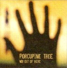 PORCUPINE TREE - Way Out Of Here cover