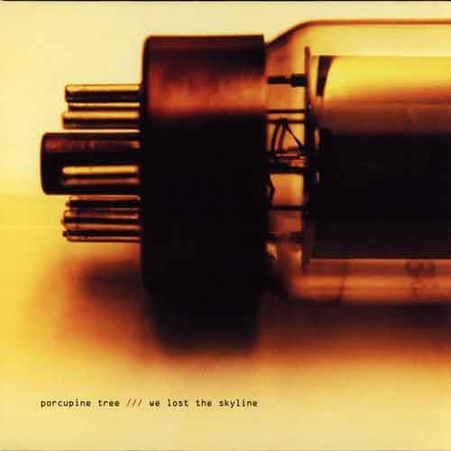 PORCUPINE TREE - We Lost The Skyline cover