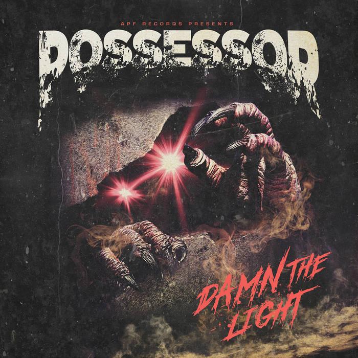 POSSESSOR - Damn The Light cover