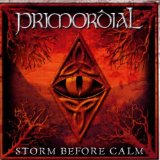 PRIMORDIAL - Storm Before Calm cover
