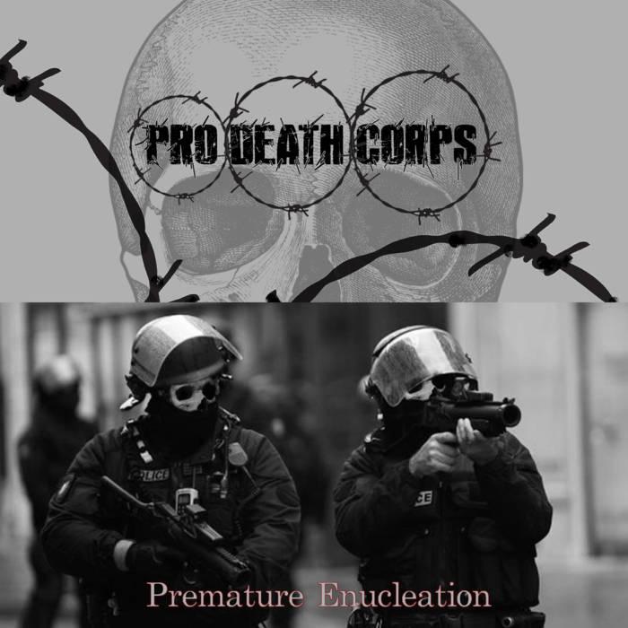 PRO DEATH CORPS - Prematre Enucleation cover