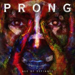 PRONG - Age of Defiance cover