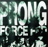 PRONG - Force Fed cover