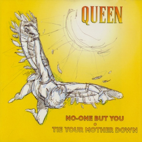 QUEEN - No-One But You / Tie Your Mother Down cover