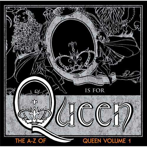 QUEEN - The A-Z Of Queen: Volume 1 cover