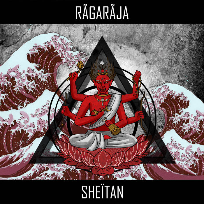 RÃGÃRÃJÃ - Sheïtan cover