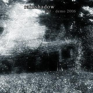 RAINSHADOW - Old cover
