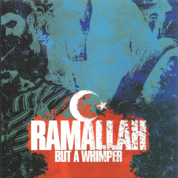 RAMALLAH - But A Whimper cover