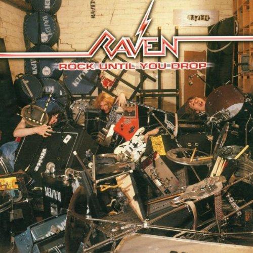 RAVEN - Rock Until You Drop cover