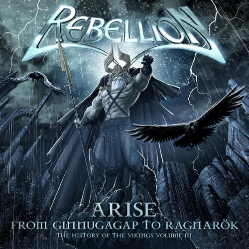 REBELLION - Arise: From Ginnungagap to Ragnarök - The History of the Vikings Volume III cover