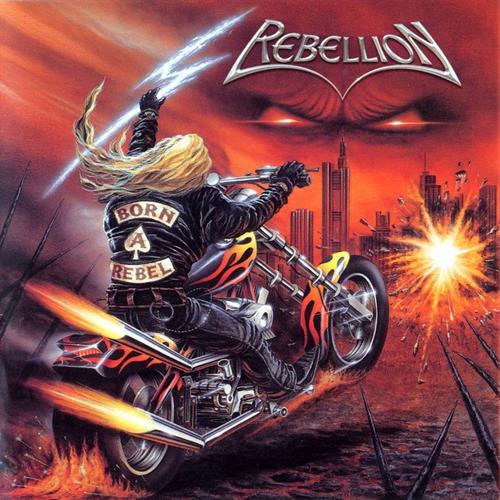 REBELLION - Born a Rebel cover