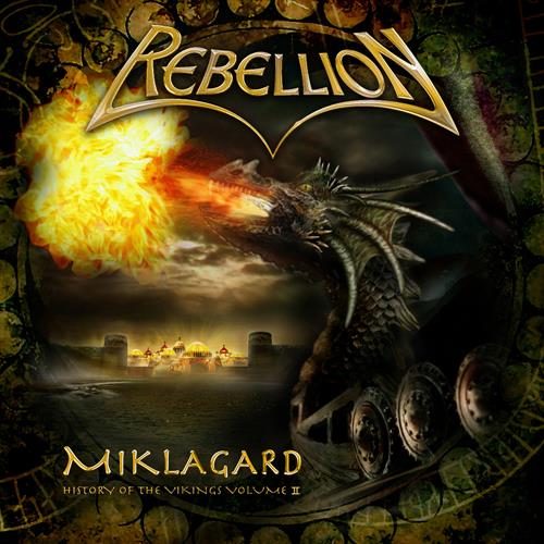 REBELLION - Miklagard - The History of the Vikings Volume II cover
