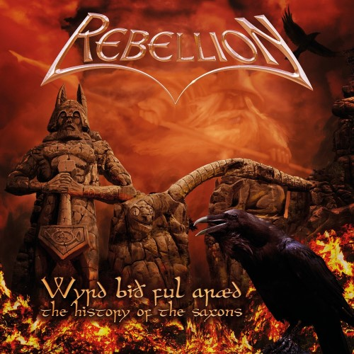 REBELLION - Wyrd Bið Ful Aræd – The History of the Saxons cover