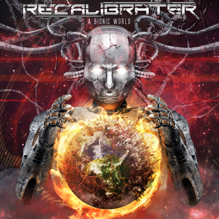 RECALIBRATER - A Bionic World cover