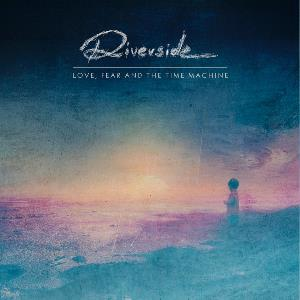 RIVERSIDE - Love, Fear and the Time Machine cover