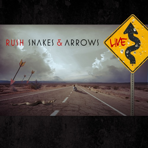 RUSH - Snakes & Arrows Live cover