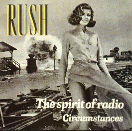 RUSH - The Spirit Of Radio / Circumstances cover