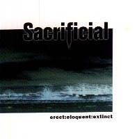 SACRIFICIAL - Erect : Eloquent : Extinct  cover