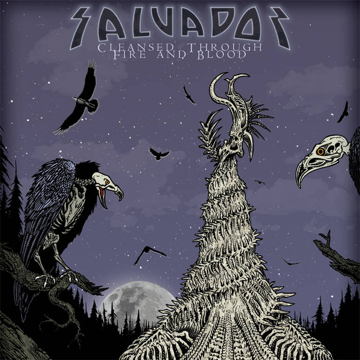 SALVADOR - Cleansed Through Fire And Blood cover