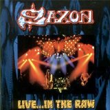 SAXON - Live... in the Raw cover