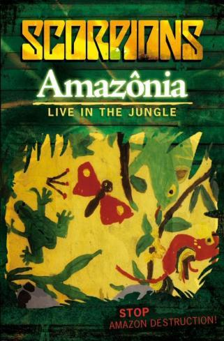 SCORPIONS - Amazônia: Live In The Jungle cover