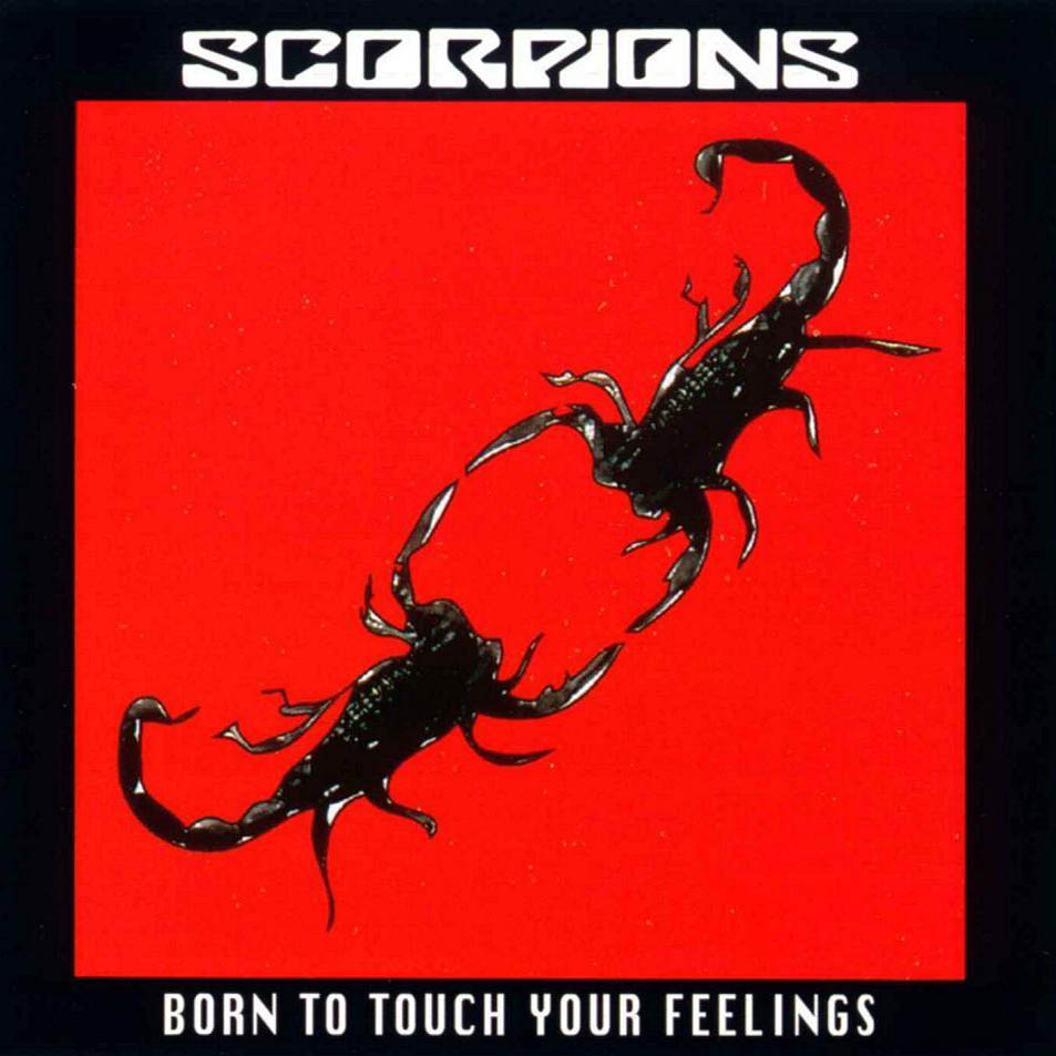 SCORPIONS - Born To Touch Your Feelings cover