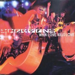 SCORPIONS - When Love Kills Love cover