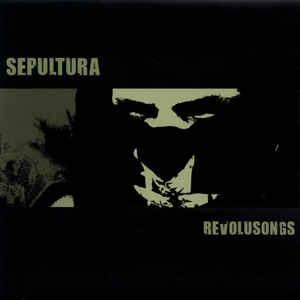 SEPULTURA - Revolusongs cover