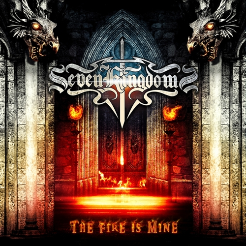 SEVEN KINGDOMS - The Fire Is Mine cover