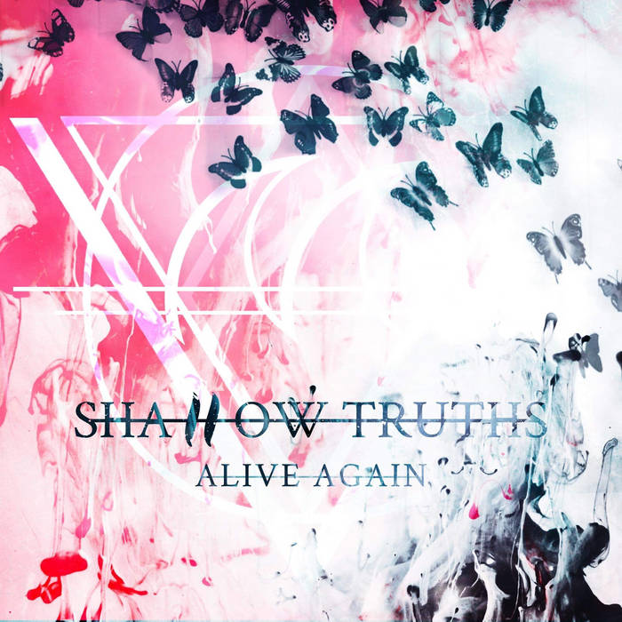 SHALLOW TRUTHS - Alive Again cover
