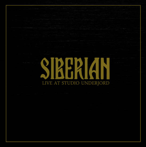 SIBERIAN - Live At Studio Underjord cover