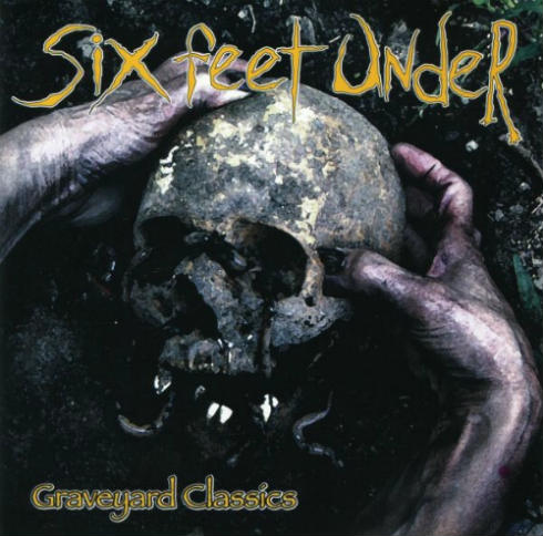 SIX FEET UNDER (FL) - Graveyard Classics cover
