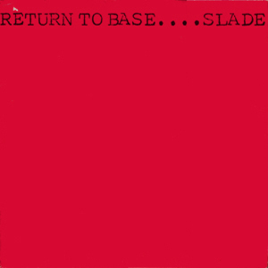 SLADE - Return To Base cover