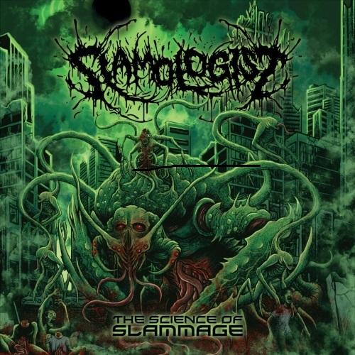 SLAMOLOGIST - The Science Of Slammage cover