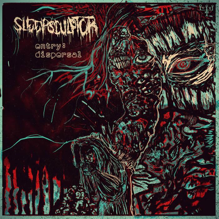 SLEEPSCULPTOR - Entry: Dispersal cover