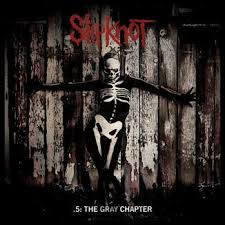 SLIPKNOT (IA) - .5: The Gray Chapter cover