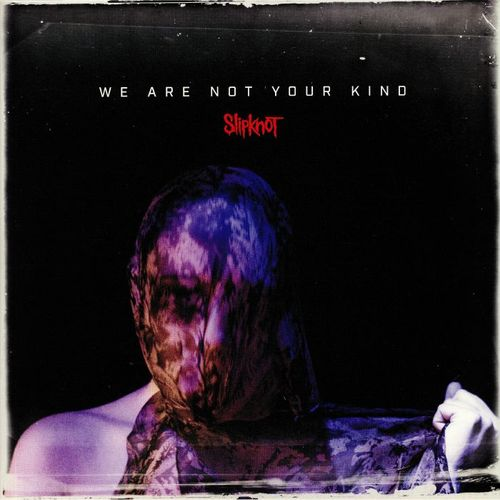 SLIPKNOT (IA) - We Are Not Your Kind cover