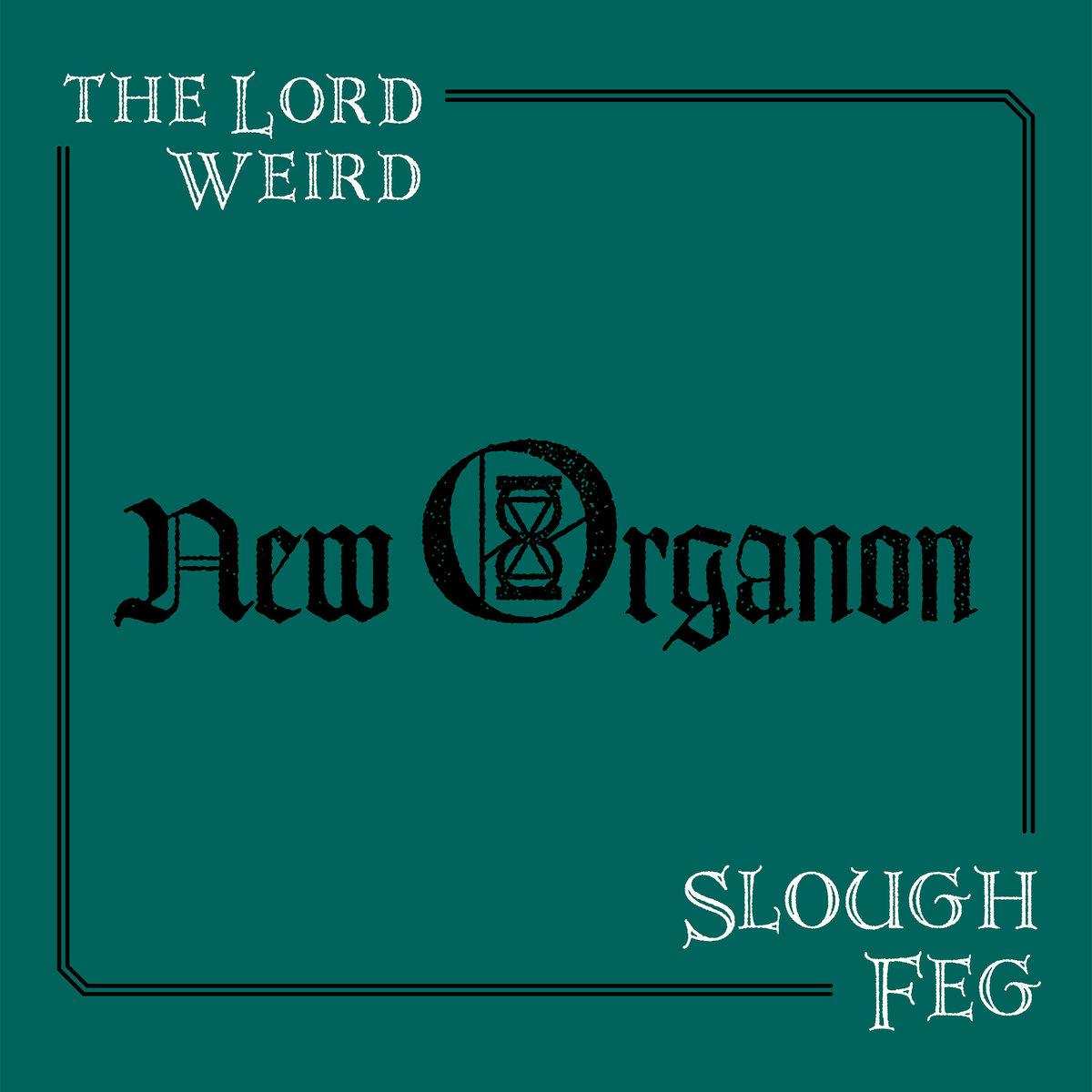 SLOUGH FEG - New Organon cover