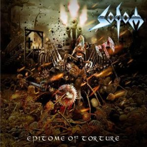 SODOM - Epitome of Torture cover
