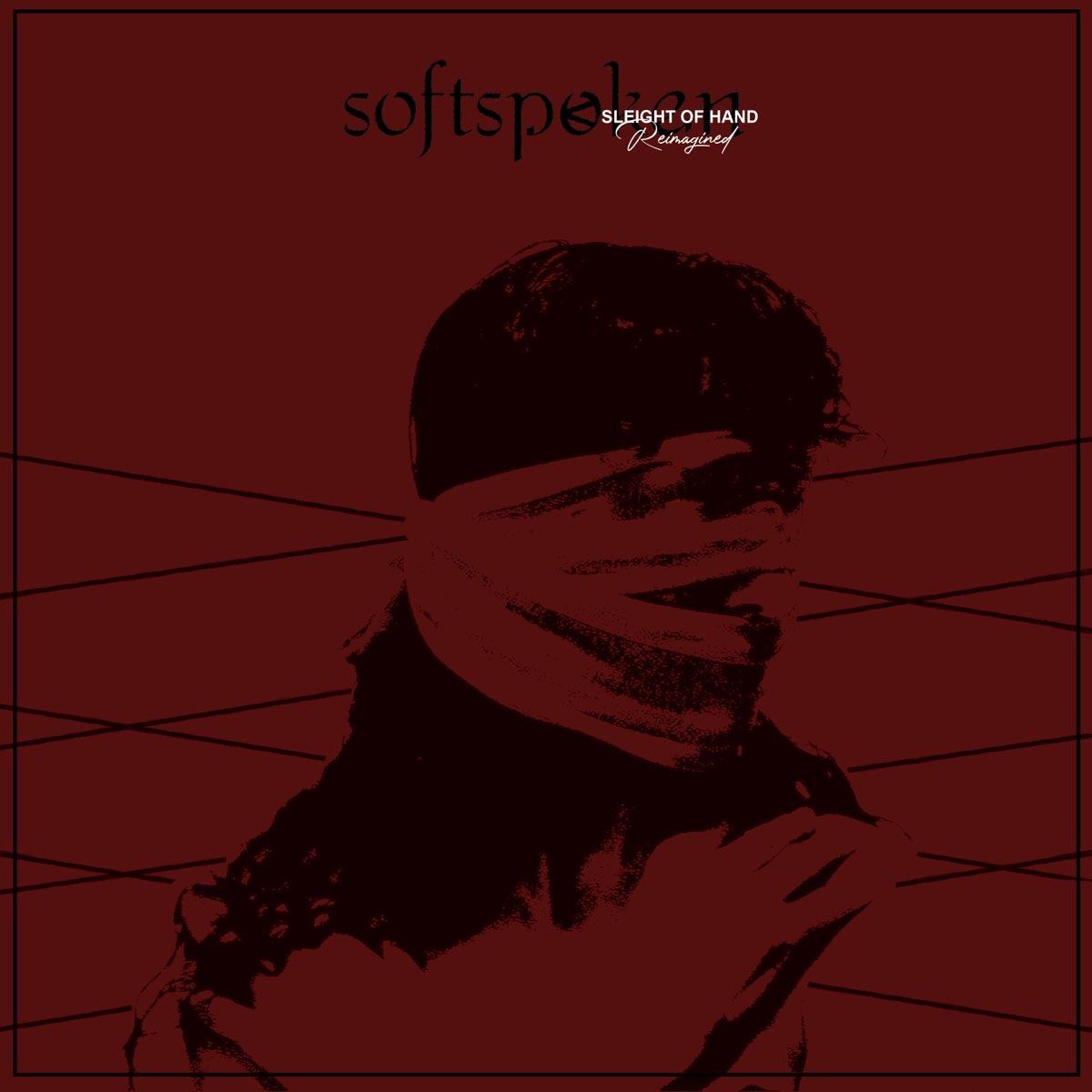 SOFTSPOKEN - Sleight Of Hand (Reimagined) cover