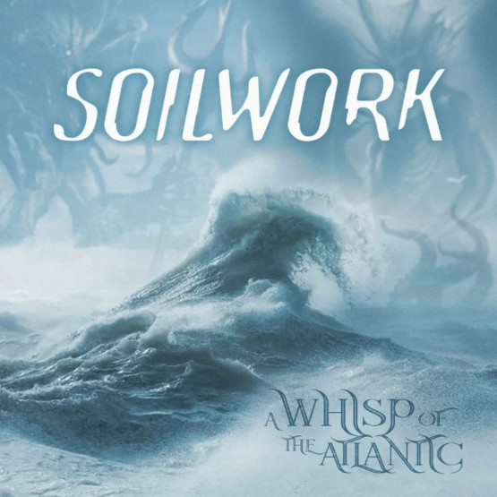 SOILWORK - A Whisp of the Atlantic cover