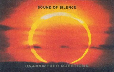 SOUND OF SILENCE - Unanswered Questions cover