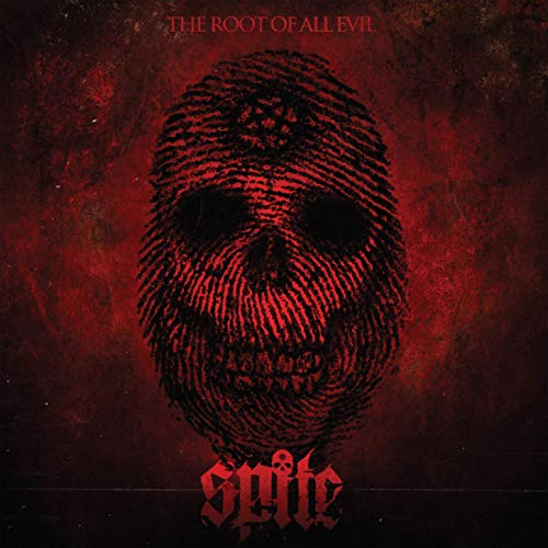 SPITE (CA) - The Root Of All Evil cover