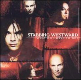 STABBING WESTWARD - What Do I Have to Do? cover