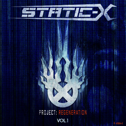 STATIC-X - Project: Regeneration Vol. 1 cover