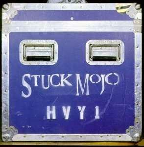 STUCK MOJO - HVY1 cover